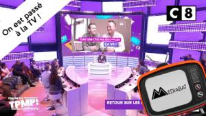 Mediabat est passé à la TV sur C8