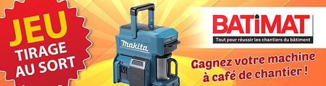Participez à notre grand jeu Batimat 2019 pour gagner votre machine à café sans fil de chantier Makita !